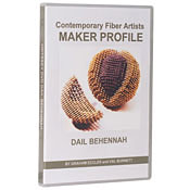 Contemporary Fiber Artist  Maker Profiles:  DAIL BEHENNAH