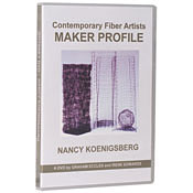 Contemporary Fiber Artist  Maker Profiles:  Nancy Koenigsberg