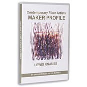 Contemporary Fiber Artist Maker Profiles: Lewis Knauss