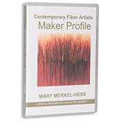 Video #d11/ (DVD) Contemporary American Fiber Artists: Mary Merkel-Hess