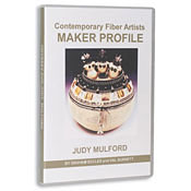 Contemporary <p>Fiber Artist  Maker Profiles:  JUDY MULFORD