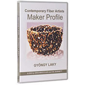 Contemporary  Fiber Artist  Maker Profiles: Gyöngy Laky